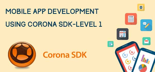 Mobile-App-Development-using-Corona-SDK-Level