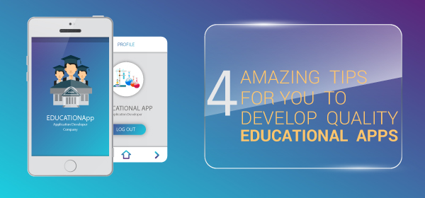 Things to Keep In Mind While Developing Educational Apps
