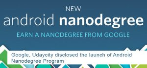 Google, Udaycity Disclosed the Launch of Android Nanodegree Program