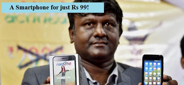 A Smartphone for just Rs 99! Namotel Acche Din claims to be the 'World's Cheapest'