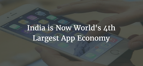 India is Now the World's 4th Largest App Economy