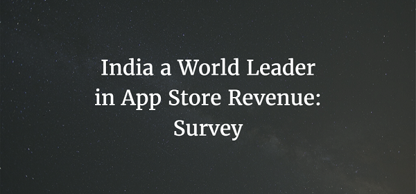 India a World Leader in App Store Revenue: Survey