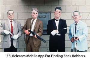 FBI Introduces New Mobile App to Find Bank Robbers