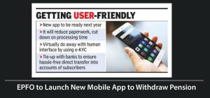 EPFO to Launch New Mobile App to Withdraw Pensoin