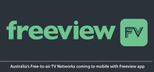 Australia's Free-to-air TV Networks coming to mobile with Freeview app
