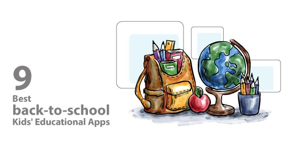 9 Best Back-to-School Kids Educational Apps