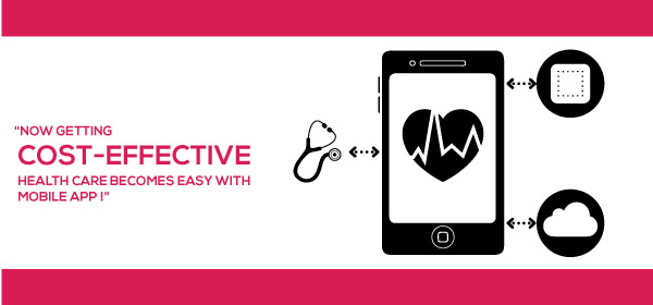 Now Getting Cost-Effective Health Care Becomes Easy With Mobile App!