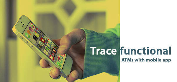 Now Tracing Functional ATMs Becomes Hassle Free with Mobile App!