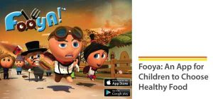 Fooya: An App for Children to Choose Healthy Food