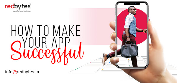 How To Make Your App Successful?