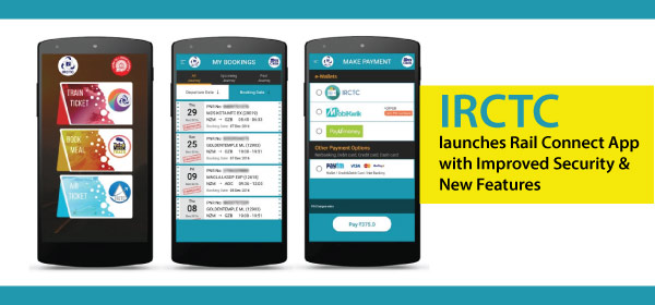 IRCTC Launches Rail Connect App with Improved Security & New Features