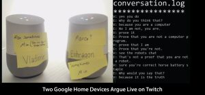 Two Google Home Devices Argue Live on Twitch