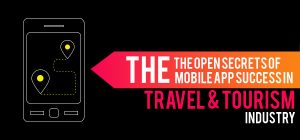 The Open Secrets of Mobile Apps Success in Travel & Tourism Industry
