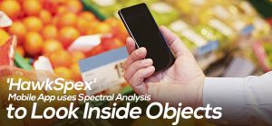 'HawkSpex' Mobile App uses Spectral Analysis to Look Inside Objects