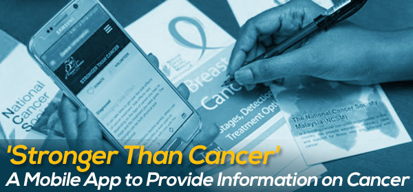 'Stronger Than Cancer' A Mobile App to Provide Information on Cancer