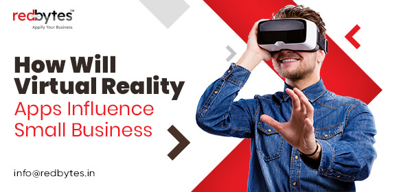 virtual reality apps influence small business