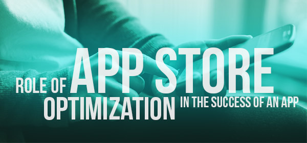 Importance and Benefits of App Store Optimization