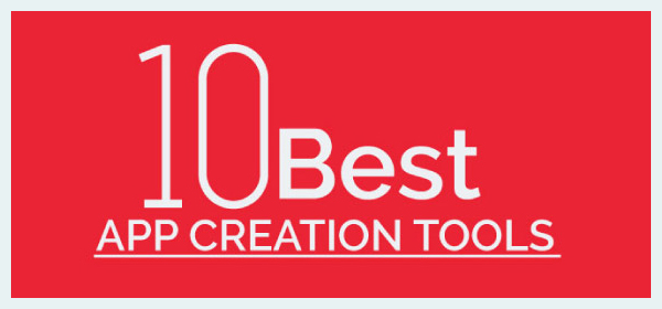 10 Best App Creation Tools
