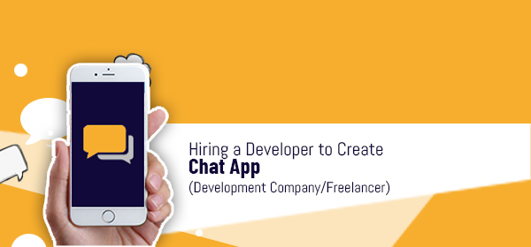 Hiring a Developer to Create Chat App