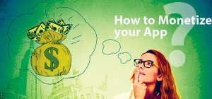 how to monitize app