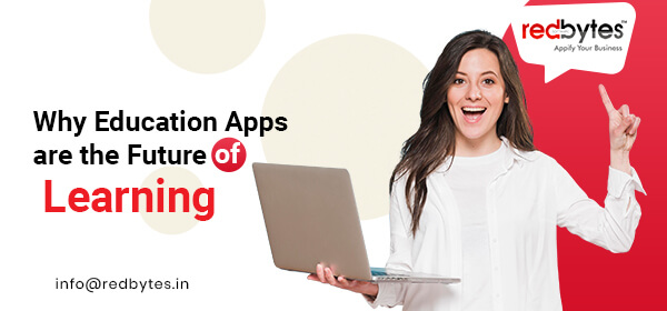 Why-Education-Apps-are-the-Future-of-Learning
