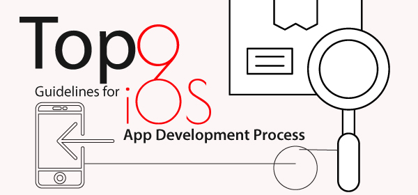 Top Guidelines for iOS App Development Process