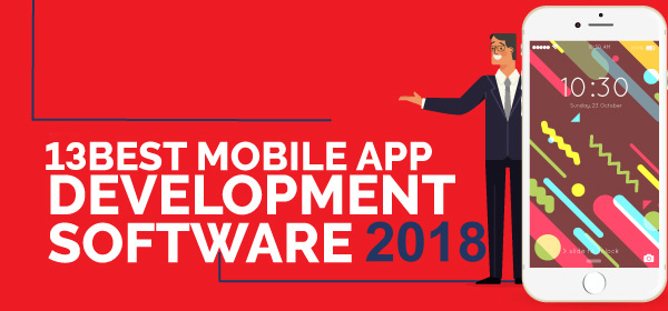 13 Best Mobile App Development Software In 2018