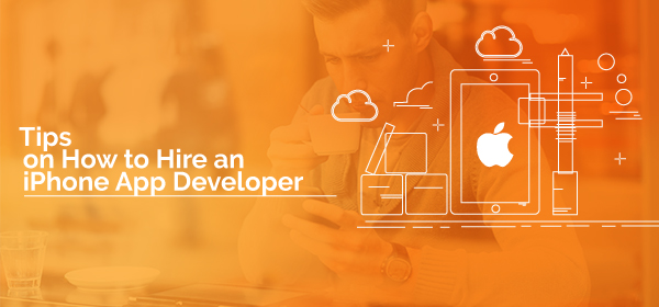 Tips on How to Hire an iPhone App Developer