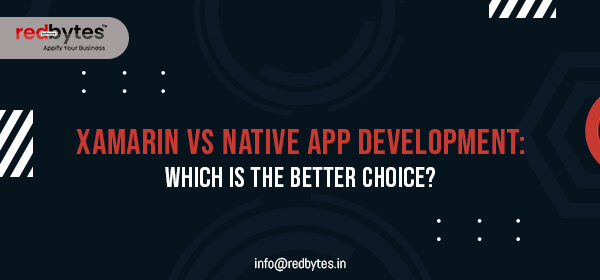 Xamarin-Vs-Native-App-development--Which-is-the-Better-Choice-