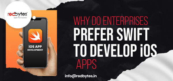 enterprise prefer swift to develop ios apps