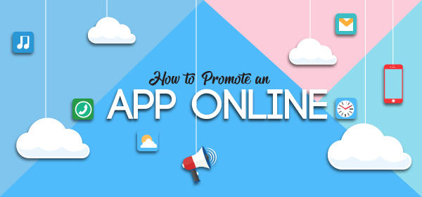 How to Promote an App Online