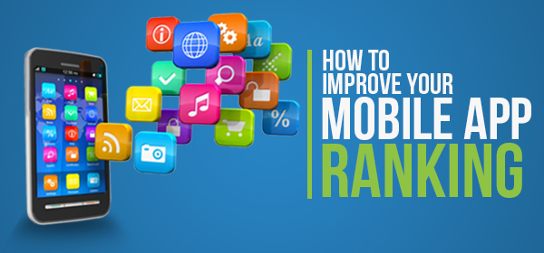 How To Improve Mobile App Ranking