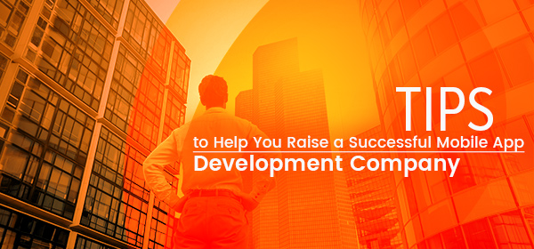 tips for successful mobile app development company