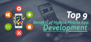 Benefits of Hybrid Mobile App Development
