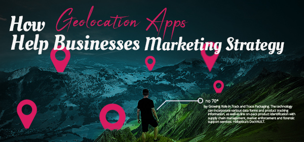 How Geolocation Apps Help Businesses Plan Their Marketing Strategy