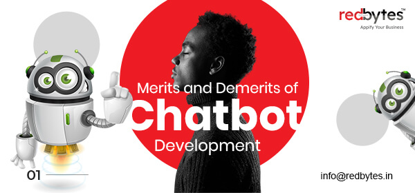 chatbot development merits demerits