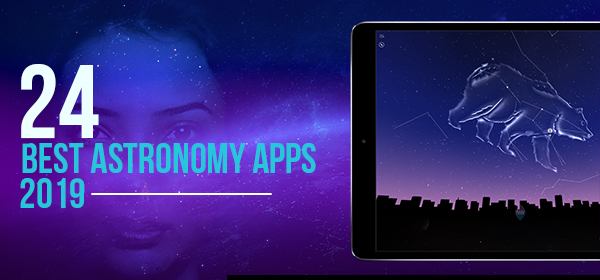 24 Best Free Astronomy Apps For Stargazing