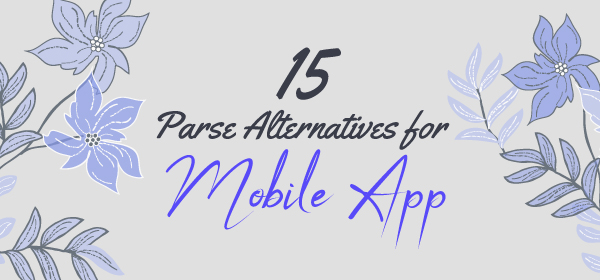 Parse Alternatives for Mobile Apps