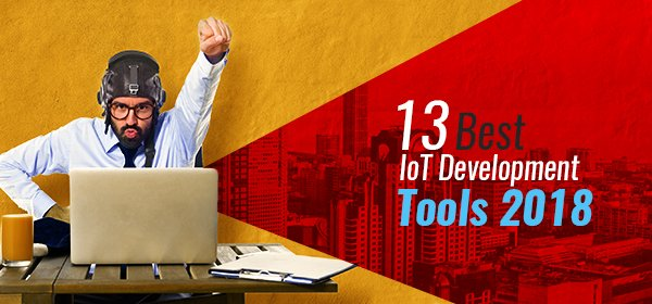 13-Best-IoT-development-Tools-2018-1