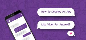 how to develop an app like viber