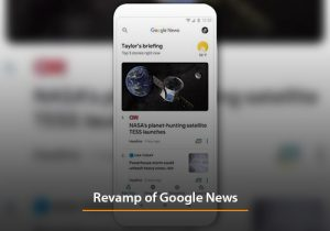 Revamp of Google News Features