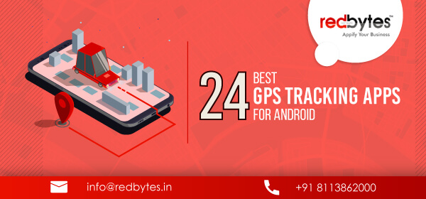 24 Best GPS Tracking Apps For Android