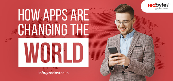 apps are changing the world