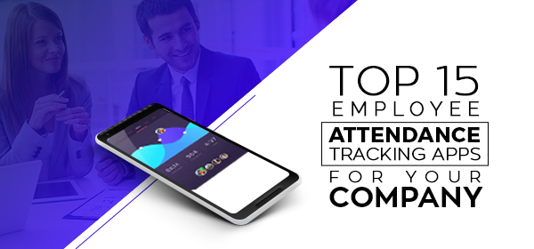 top 15 employee attendance tracking apps 2018 redbytes