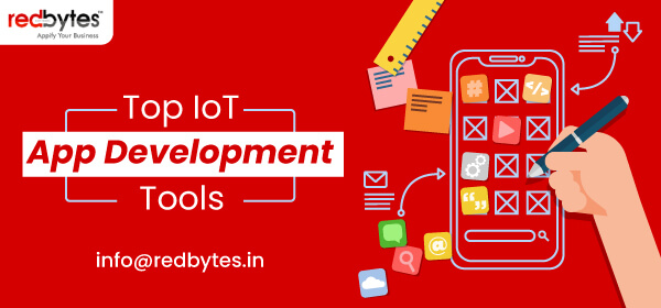 Top IoT App Development Tools 2021