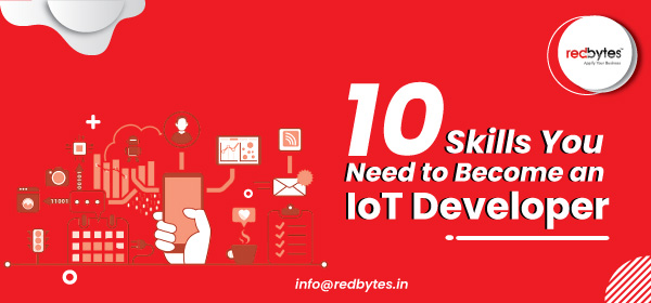 10 Vital Skills To Become an IoT Developer