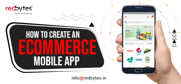 How To Create an Ecommerce Mobile App?