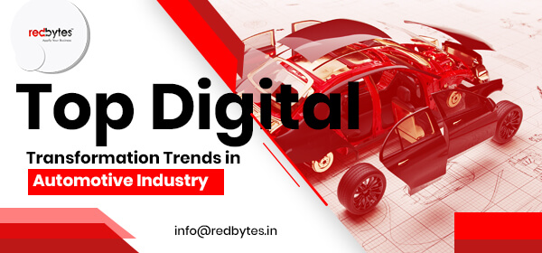 Top Digital Transformation Trends in Automotive Industry [Info-graphic]