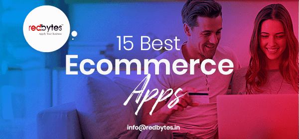 15 Best Ecommerce Mobile Apps For Android & iOS
