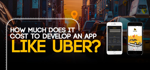 How Much Does it Cost to Develop an App Like Uber? - Redbytes